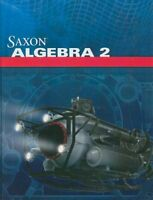 Saxon Algebra 2: Student Edition 2009 by SAXON PUBLISHERS