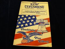 the New Testament Proclaiming True Liberty a Marked Edition USA Evangelistic  SE