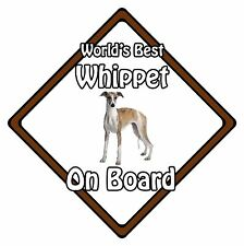 Non Personalised Dog On Board Car Safety Sign - World's Best Whippet On Board