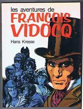 KRESSE. Aventures de François Vidocq. 1977 - Neuf