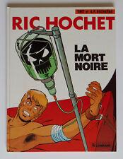 RIC HOCHET - T35 : LA MORT NOIRE - TIBET / DUCHÂTEAU - EO