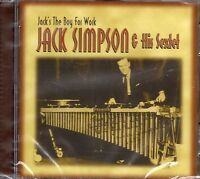 Jack Simpson And His Sextet - Jacks The Boy For Work (2008 CD) New & Sealed