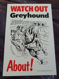 Watch Out Greyhound About Dog security sign Greyhounds dogs signs garden gate