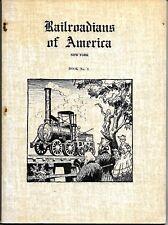 Railroadians of America, New York, Book No. 3