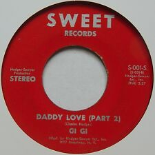 GI GI daddy love SWEET RECORDS 45 sister FUNK soul HEAR IT!