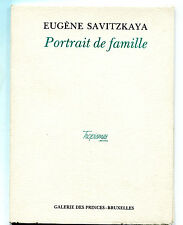EUGENE SAVITZKAYA PORTRAIT DE FAMILLE  TROPISMES 1992 HC