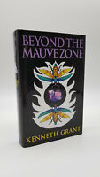 BEYOND THE MAUVE ZONE by KENNETH GRANT - Occult Grimoire Magic Aleister Crowley