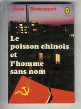 """Jean Bommart : Le poisson chinois et l'homme sans nom """" Le Livre de Poche """""""