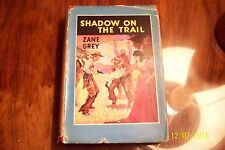Zane Grey-Shadow on the Trail-1st Edition