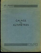 (110) AIR FRANCE Calage des altimètres 1947