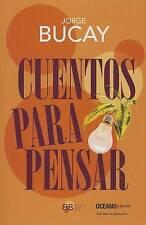 Cuentos para pensar (Biblioteca jorge bucay) (Spanish Edition) by Jorge Bucay