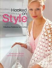 NEW HOOKED ON STYLE FABULOUS FASHION TO CROCHET 40 DESIGNS HB
