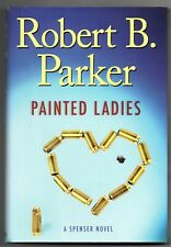 Spenser Mystery: Painted Ladies by Robert B. Parker (2010, Hardcover)