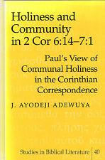 "J.AYODEJI  ADEWUYA -""HOLINESS & COMMUNITY IN 2 COR 6:14-7:1"" - NEW YORK (2001)"