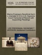 Marine Engineers Beneficial Ass'n V. Interlake S S Co U.S. Supreme Court Tran...