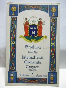 1932 POSTCARD GREETINGS FROM THE INT. EUCHARISTIC CONGRESS, DUBLIN JUNE 1932