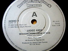 "VIDEO KIDS  - WOODPERCKERS FROM SPACE  7"" VINYL"