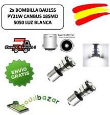 2 BOMBILLAS BOMBILLA LED BAU15S CANBUS 18SMD 5050 1156 PY21W COCHE LUZ BLANCA