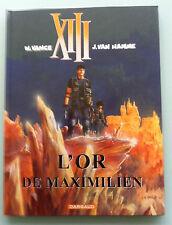XIII TOME 17 L'OR DE MAXIMILIEN EO NEUF