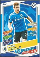 TOPPS MATCH ATTAX CHAMPIONS LEAGUE 2016-17 #BRU04-CLUB BRUGGE KV-DION COOLS