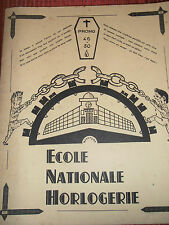 RARE CATALOGUE ECOLE NATIONALE HORLOGERIE PROMO 1946 / 1950 ( ref 35 )