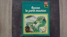 Vieux livre - Flocon le petit mouton - Collection Ballon Rouge - Casterman -1977