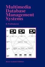 Multimedia Database Management Systems (The Springer International Series in Eng