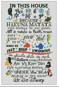 DISNEY 'IN THIS HOUSE WE...' CROSS STITCH PATTERN/CHART #2
