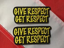 Patch GIVE RESPECT GET RESPECT morale tactical gear prepper fun you get 2 #557