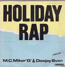 "45 TOURS / 7"" SINGLE--MC MIKER G & DEEJAY SVEN--HOLIDAY RAP--1986"