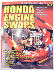 SA93P Performance How To Honda Engine Swaps Civics Accords Integras JDM B D K H