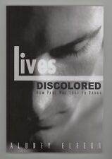NEW Lives Discolored: How Paul Was Lost To Drugs by Aluney Elferr 2013 Paperback