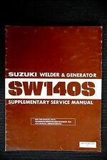 "SUZUKI "" SW140S "" 1984  WELDER & GENERATOR  Suppl. Service / Repair Manual vgc"