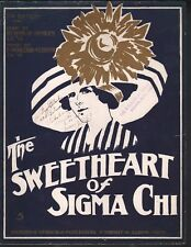 The Sweetheart of Sigma Chi 1912 Large Format Sheet Music
