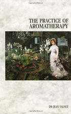 The Practice Of Aromatherapy: Classic Compendium of Plant Medicines and Their ,