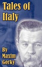 Tales of Italy by Maxim Gorky (2001, Paperback)