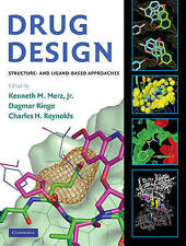 Drug Design: Structure and Ligand-Based Approaches by Cambridge University...