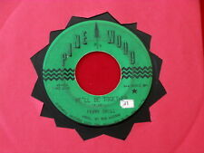 FRANK GRILL~ WE'LL BE TOGETHER~ MEGA RARE~ NOT ONE HAPPY HEART~ RARE~ COUNTRY 45