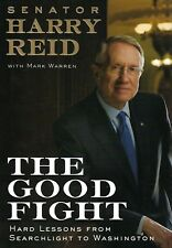 The Good Fight by Harry Reid with Mark Warren [Hardcover 2008] Brand New