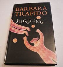 Barbara Trapido Juggling First Ed in D/J ** SIGNED COPY **