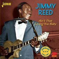 Jimmy Reed - Ain't That Loving You [New CD]
