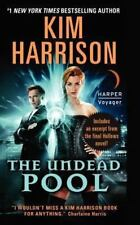 Hollows Ser.: The Undead Pool by Kim Harrison (2014, Mass Market)
