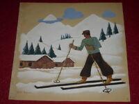 [EMILE DANCRE 1901-1977]  SAVOIE / GOUACHE ORIGINALE Signée 1930! Ski Art Deco