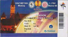 Ticket GAZ METAN MEDIAS vs FSV MAINZ 05 - Europa League - 04/08/2011
