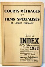 INDEX de la CINEMATOGRAPHIE Française - Additif à l'index 1953  - TBE - RARE