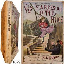 Les farces du p'tit Frick c1879 Paul de Sémant coll A L Guyot 417 livre jeunesse