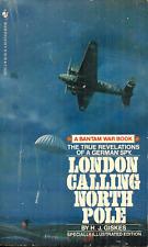 LONDON CALLING NORTH POLE - H J Giskes - GERMAN NAZI ABWEHR SPY IN WORLD WAR II