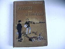 PERDUS DANS LA GRANDE VILLE F. Méaulle 1891 couverture Souze