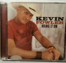 Bring it on von Kevin Fowler (2007) CD