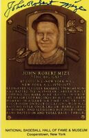 Johnny Mize Autographed Hall of Fame Card With Scarce FULL Signature